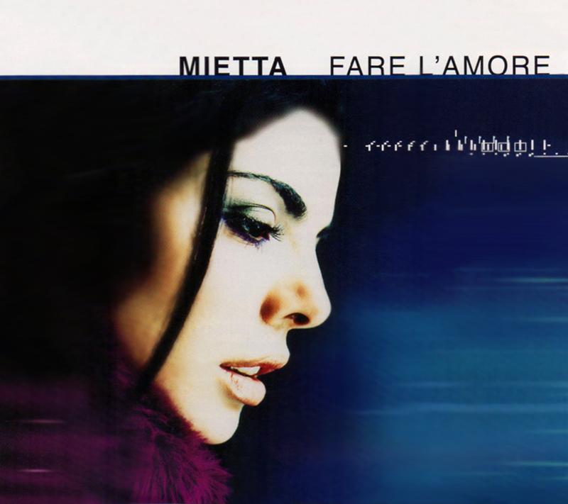Fare l'amore - Mietta