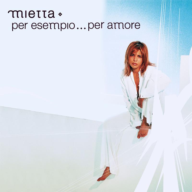Per esempio per amore - Mietta