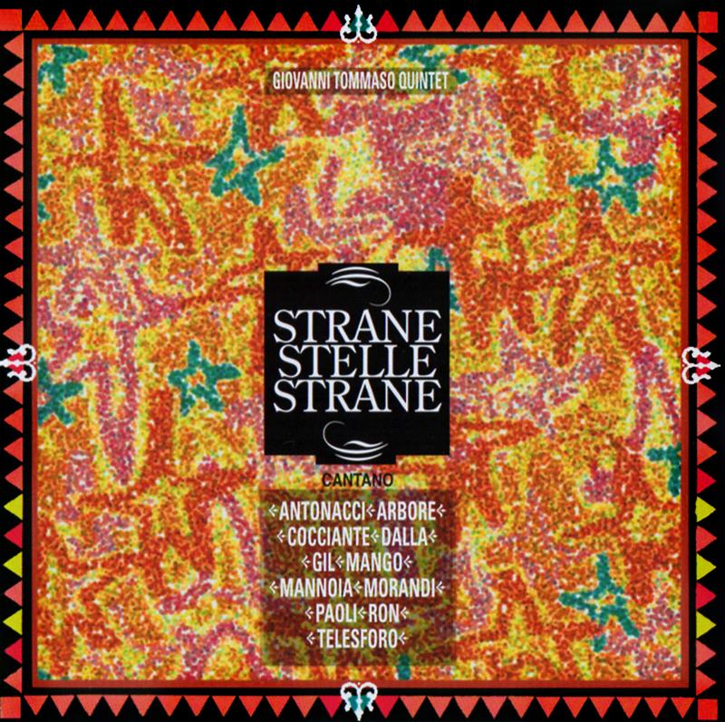 Strane stelle strane - Giovanni Tommaso Quintet